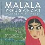 Malala Yousafzai : Warrior with Words - Karen Leggett Abouraya
