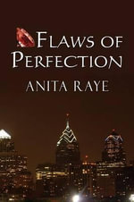 Flaws of Perfection - Anita Raye