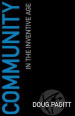 Community in the Inventive Age - Doug Pagitt