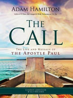 The Call - Children's Leader Guide : The Life and Message of the Apostle Paul - Adam Hamilton