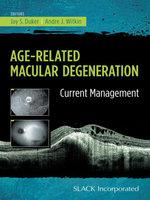 Age-Related Macular Degeneration : Current Management