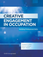 Creative Engagement in Occupation : Building Professional Skills