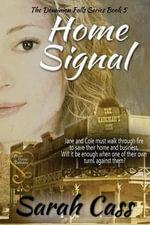 Home Signal - Sarah Cass