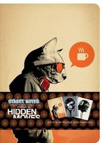 Street Notes by Hidden Moves : Set of Three 48 Page Large Notebooks - Hidden Moves