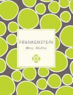 Frankenstein : Knickerbocker Classics - Mary Shelley