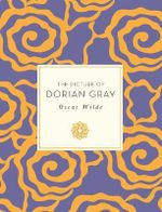 Picture of Dorian Gray : Knickerbocker Classics - Oscar Wilde