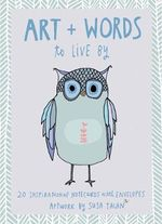 Art + Words to Live by Note Cards : 20 Inspirational Notecards with Envelopes - Artwork by Susa Talan - Susa Talan