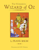 The Wonderful Wizard of Oz : Knickerbocker Classics   - L. Frank Baum