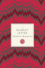 The Scarlet Letter : Knickerbocker Classics - Nathaniel Hawthorne