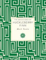 Adventures of Huckleberry Finn : Knickerbocker Classics - Mark Twain