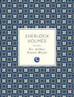 Sherlock Holmes : Knickerbocker Classics : Volume 1 - Sir Arthur Conan Doyle