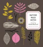 Nature Walk Notes - Eloise Renouf
