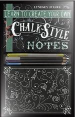 Learn to Create Chalk Style Notes : Includes White Gel Pens, Chalk Pencils, Black Paper Note Cards and Postcards and an 32 Page Instruction Book - Lindsey Bugbee