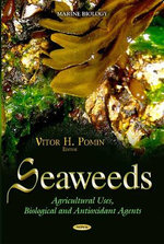 Seaweeds : Agricultural Uses, Biological and Antioxidant Agents