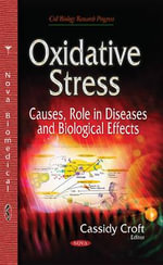 Oxidative Stress : Causes, Role in Diseases and Biological Effects