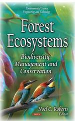 Forest Ecosystems : Biodiversity, Management and Conservation