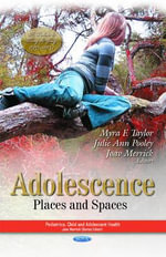 Adolescence : Places and Spaces