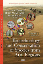 Biotechnology and Conservation of Species from Arid Regions