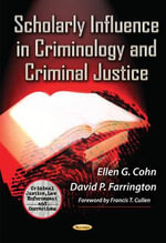 Scholarly Influence in Criminology and Criminal Justice