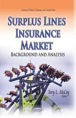 Surplus Lines Insurance Market : Background and Analysis