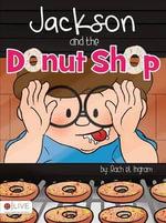 Jackon and the Donut Shop - Rachel Ingram
