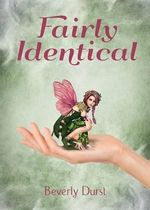 Fairly Identical - Beverly Durst