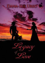 Legacy of Love - Dana-Sue Urso