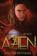 New Generation Firstborn : Azien: Book 2 - Preston Patterson