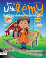Little Remy : The Little Boy Who Doesn't Want to Go to School - Rick Daniels, RN