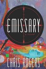 Emissary - Chris Rogers