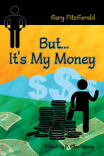 But . . . It's My Money - Gary Fitzgerald