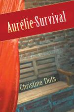 Aurelie - Survival - Christine Duts