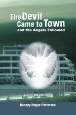 The Devil Came to Town and the Angels Followed : Joplin: May 22, 2011 - Bonney Hogue Patterson