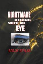 Nightmare Begins with an Eye - Brady Styles