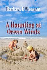 A Haunting at Ocean Winds - Barbara Pleasant