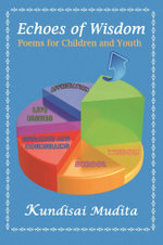 Echoes of Wisdom : Poems for Children and Youth - Kundisai Mudita