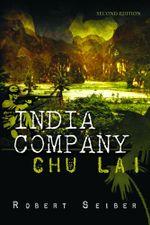 India Company : Chu Lai - Second Edition - Robert Seiber