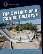 The Science of a Bridge Collapse - Nikole Brooks Bethea