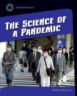 The Science of a Pandemic - Robin Michal Koontz