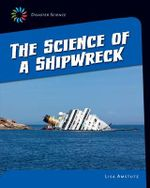 The Science of a Shipwreck - Lisa J Amstutz