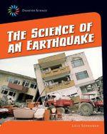 The Science of an Earthquake - Lois Sepahban