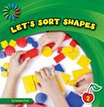 Let's Sort Shapes - Lauren Coss