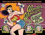 Wonder Woman : Complete Newspaper Comics - William Moulton Marston