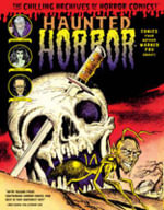 Haunted Horror : Comics Your Mother Warned You About - Various