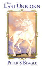 The Last Unicorn - Peter S. Beagle