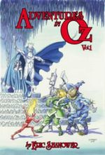 Adventures in Oz : Volume 1 - Eric Shanower