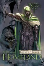 Dungeons & Dragons : The Legend of Drizzt: Homeland Volume 1 - R. A. Salvatore