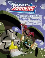 Transformers Animated : the Complete Allspark Almanac - Jim Sorenson