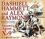 Secret Agent X-9 - Alex Raymond