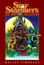 Star Slammers : The Complete Collection - Walter Simonson